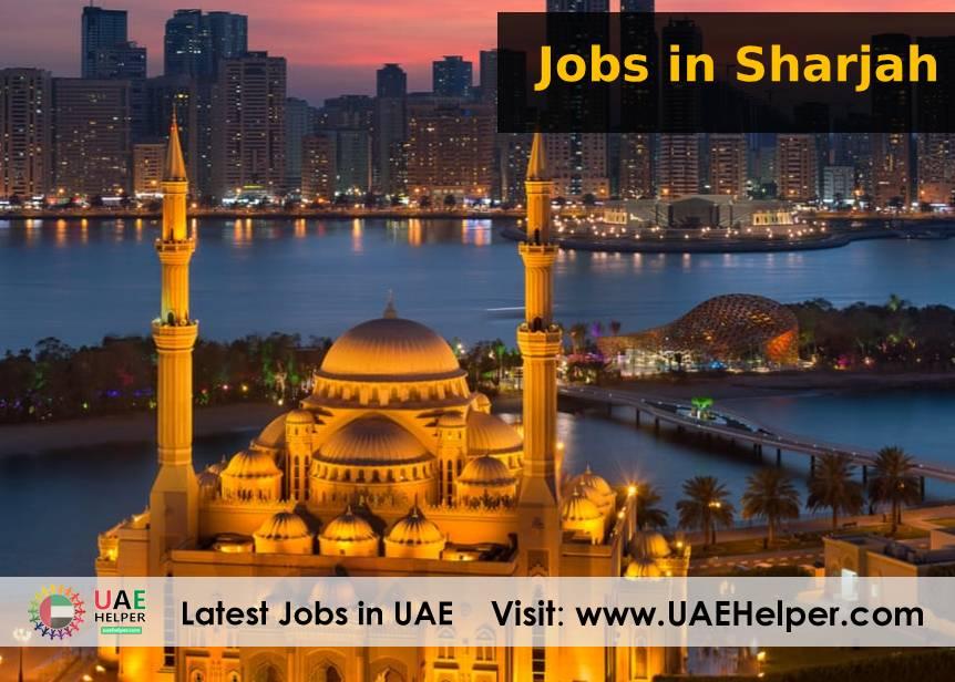 Jobs in Sharjah - UAEHelper com