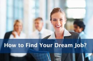 How to Find Your Dream Job?