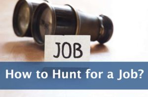 How to Hunt for a Job?