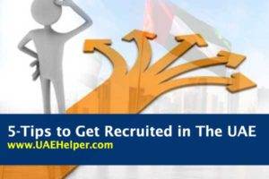 5 tips to get recruited in the UAE