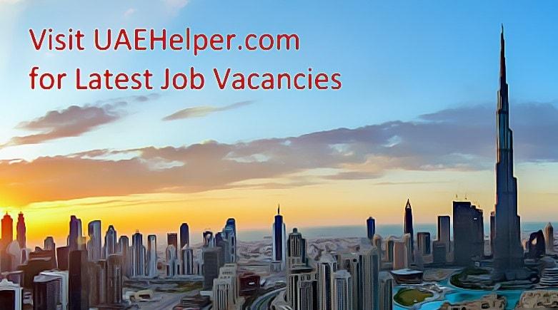 jobs in UAE | Job Vacancies in UAE | New Jobs