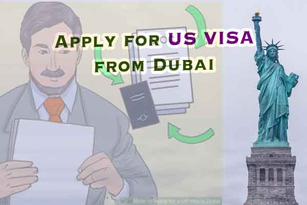 Apply for US visa from Dubai