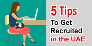 tips to get recruited in the UAE