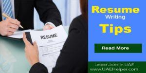 Resume Writing Tips to Easily Get Jobs in Dubai UAE