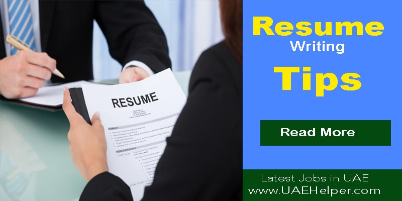Resume Writing Tips to Easily Get Jobs in Dubai UAE