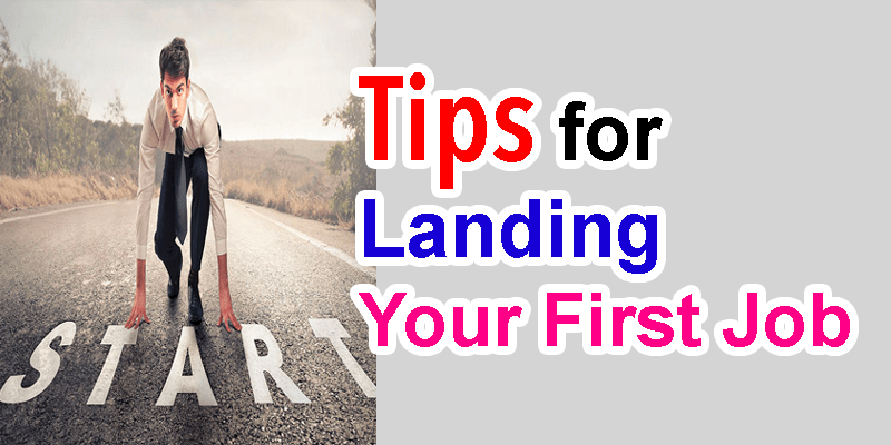 tips for finding your first job