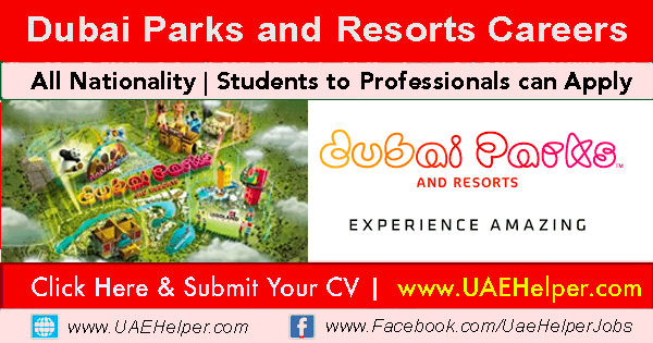 Dubai Parks and Resorts Careers New Job Vacancies: