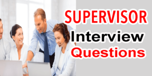 Supervisor Interview Questions