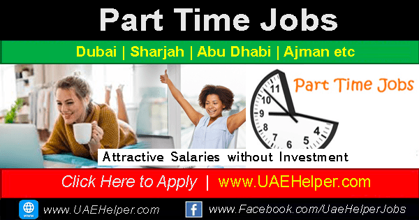 part time jobs in Dubai UAE
