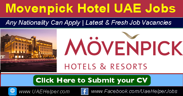 Movenpick Careers - Jobs in Movenpick UAE