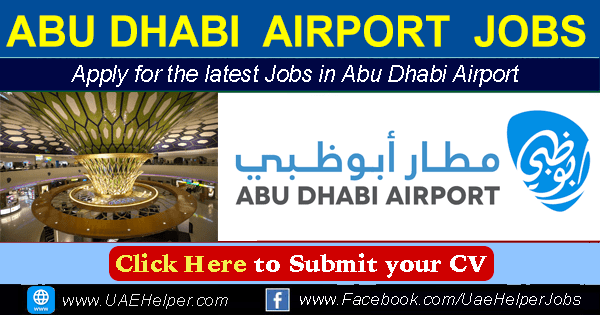 Abu Dhabi Airport jobs - Latest Careers