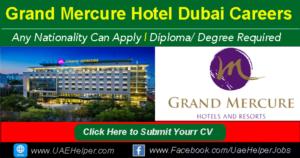 Grand Mercure Hotel Dubai Job Careers