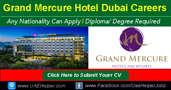 Grand Mercure Hotel Dubai Job Careers