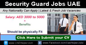 Security jobs in Dubai & UAE - Security Guard Vacancies