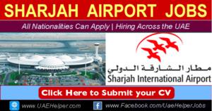 Sharjah Airport Jobs (New Job Openings)