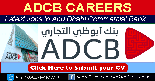 ADCB Careers - Jobs in ADCB Bank Dubai