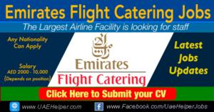 Emirates Flight Catering Jobs 2020 in Dubai