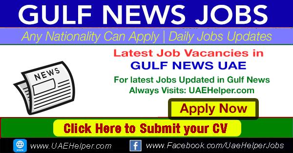 gulf news jobs Dubai Sharjah Ajman Abu Dhabi etc Gulf Newspaper classified Jobs