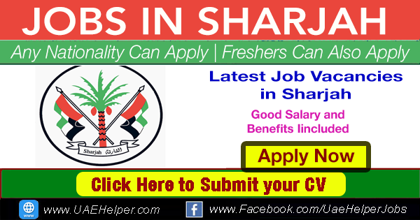 latest jobs in sharjah UAE