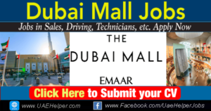 The Dubai Mall Jobs - Dubai Duty Free Careers - UAEHelper.com Jobs in Dubai and UAE