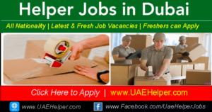 Helper jobs in Dubai - Jobs in Dubai and UAE