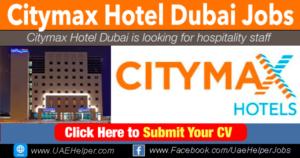 Citymax Hotel Dubai Vacancies