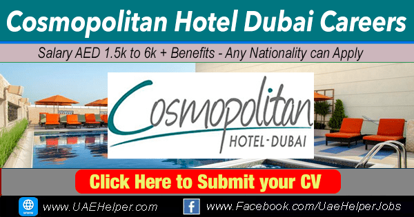 Cosmopolitan Hotel Dubai Careers - UAEhelper.com