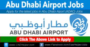 Abu Dhabi Airport Jobs - Jobs in Dubai and UAE