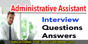 Administrative assistant interview questions: