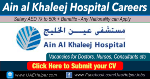 Ain al Khaleej Hospital Careers - Jobs in Dubai and UAE