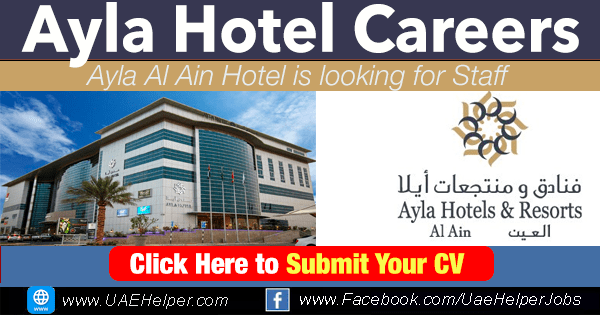 Ayla Hotel Careers - Latest Jobs in 2020