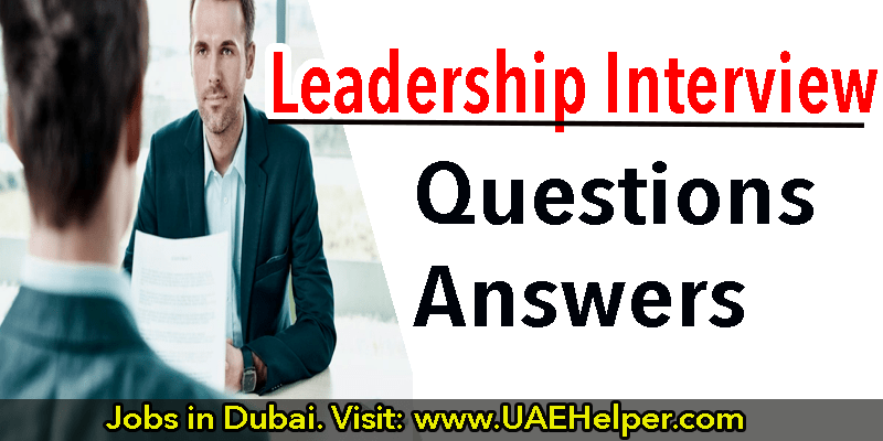 Leadership Interview Questions & Answers