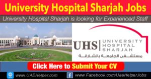 University Hospital Sharjah Careers- Jobs in Dubai and UAE