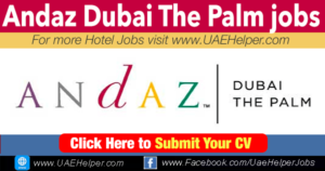 Andaz Dubai The Palm jobs- Jobs in Dubai and UAE