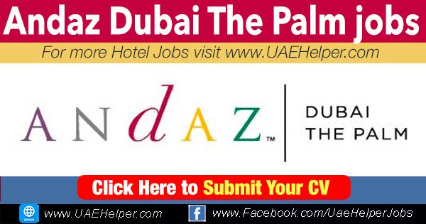 Andaz Dubai The Palm jobs
