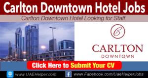 Carlton Downtown Hotel Careers - Jobs in Dubai and UAE