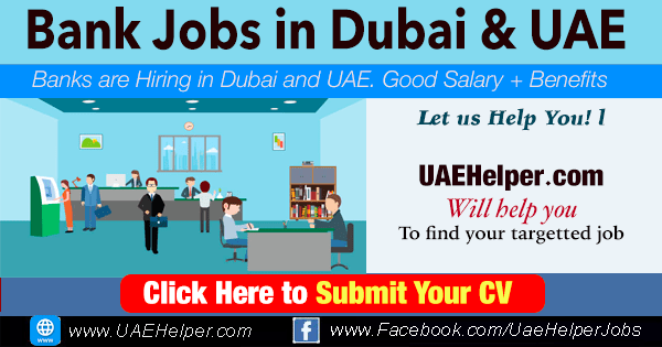 Bank Jobs in Dubai - Banking Jobs in Dubai