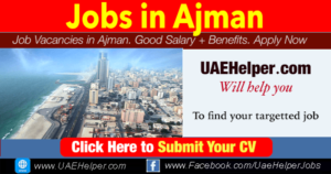 latest jobs in Ajman