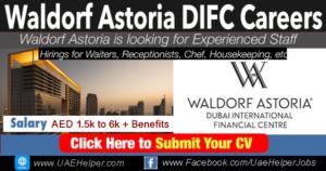 Waldorf Astoria DIFC Careers - Jobs in Dubai and UAE