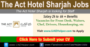 The Act Hotel Sharjah Careers