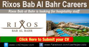 Rixos Bab Al Bahr Careers - Jobs in Dubai and UAE
