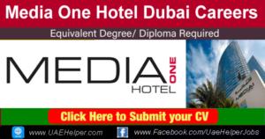 Media One Hotel Dubai Careers - Jobs in Dubai and UAE