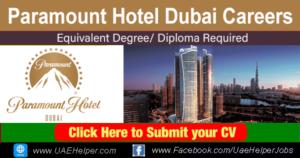 Paramount Hotel Dubai careers - Jobs in Dubai and UAE