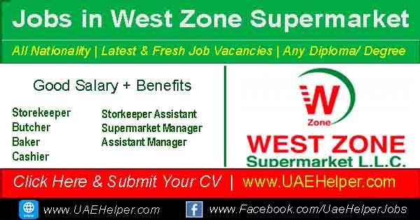 West Zone Supermarket Job Vacancies