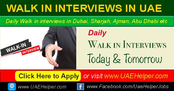 Latest Walk in Interview in Dubai
