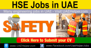 HSE Jobs in UAE - HSE Careers in Dubai